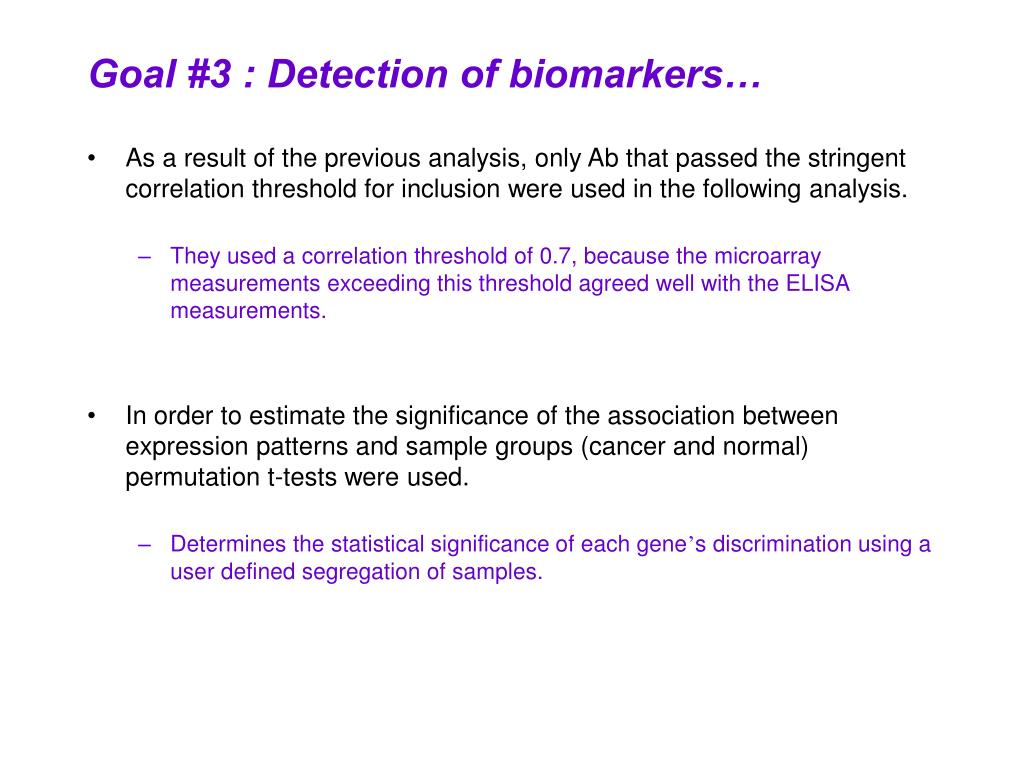 Goal #3 : Detection of biomarkers…