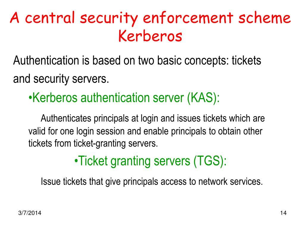 A central security enforcement scheme