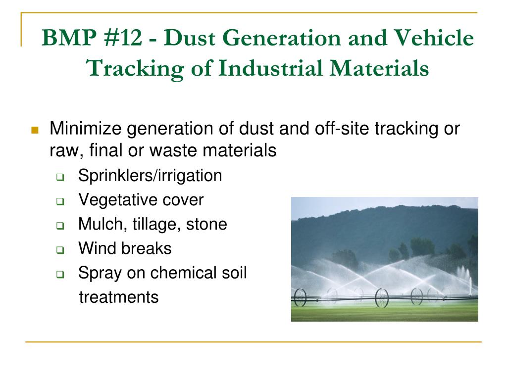 BMP #12 - Dust Generation and Vehicle Tracking of Industrial Materials