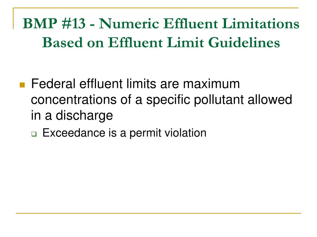 BMP #13 - Numeric Effluent Limitations Based on Effluent Limit Guidelines