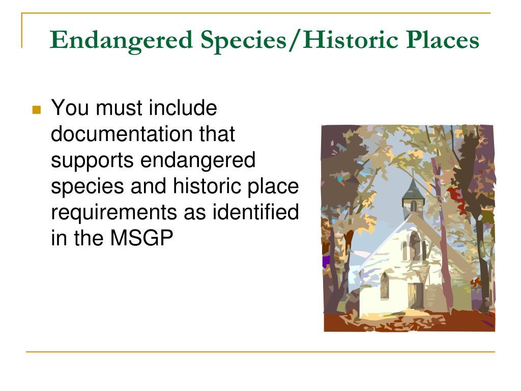 Endangered Species/Historic Places