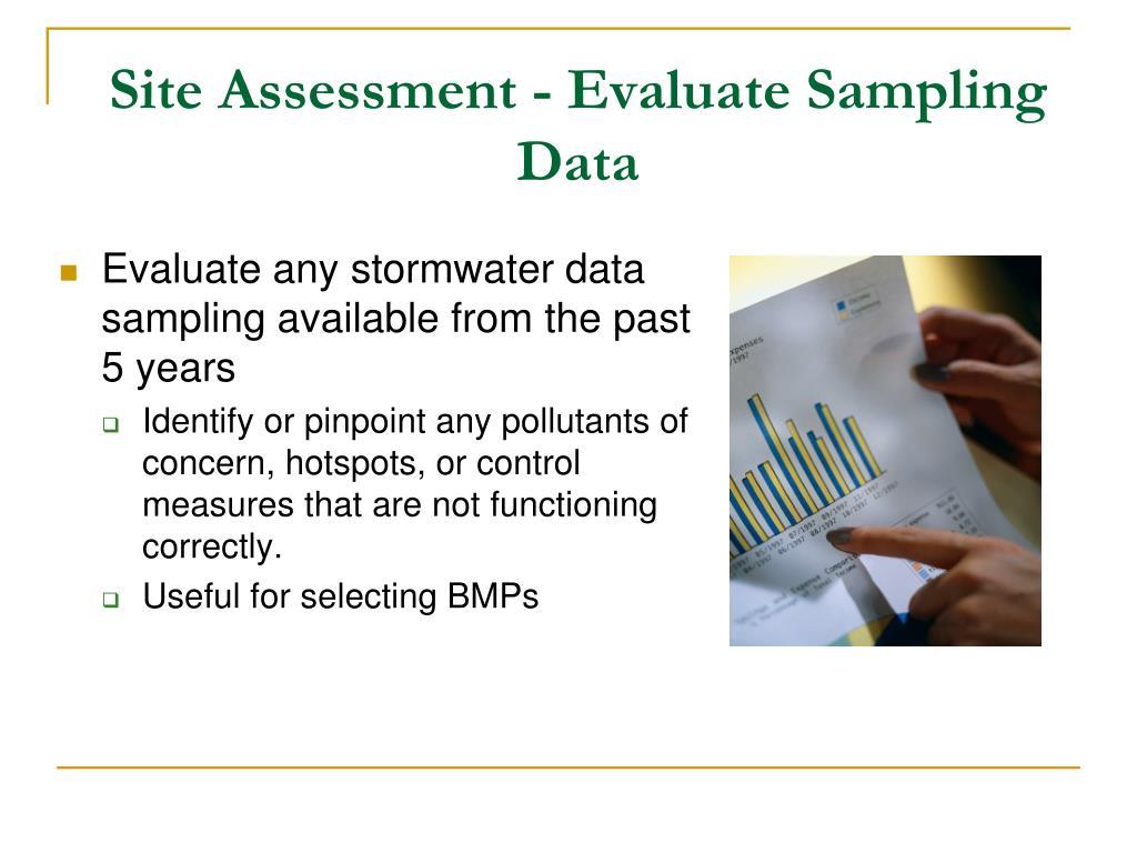 Site Assessment - Evaluate Sampling Data