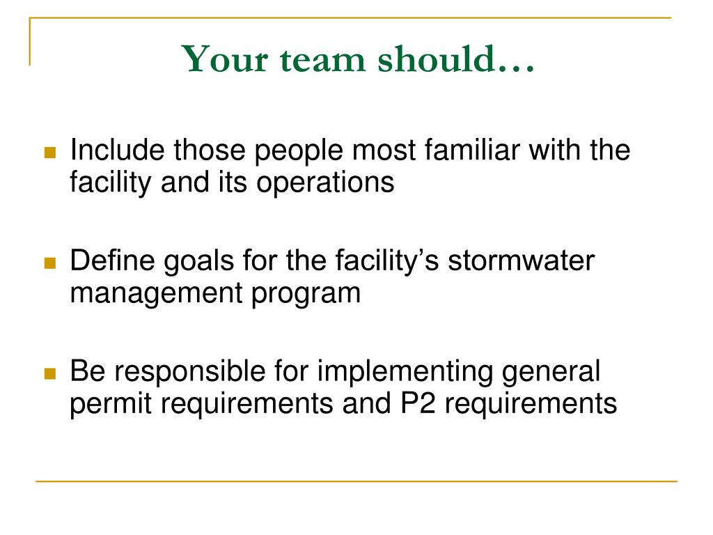 Your team should…
