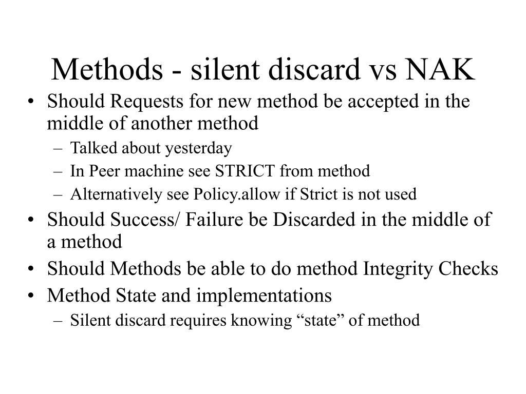 Methods - silent discard vs NAK