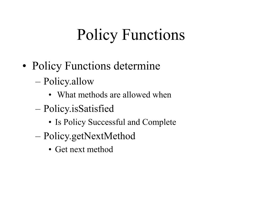 Policy Functions