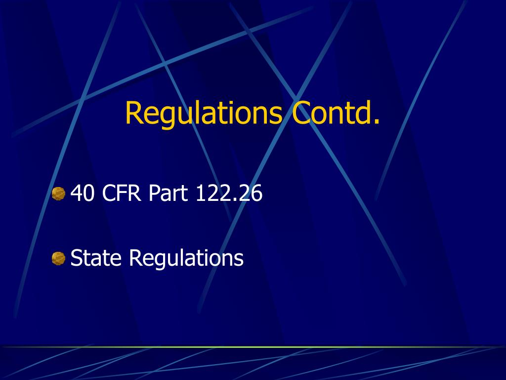 Regulations Contd.