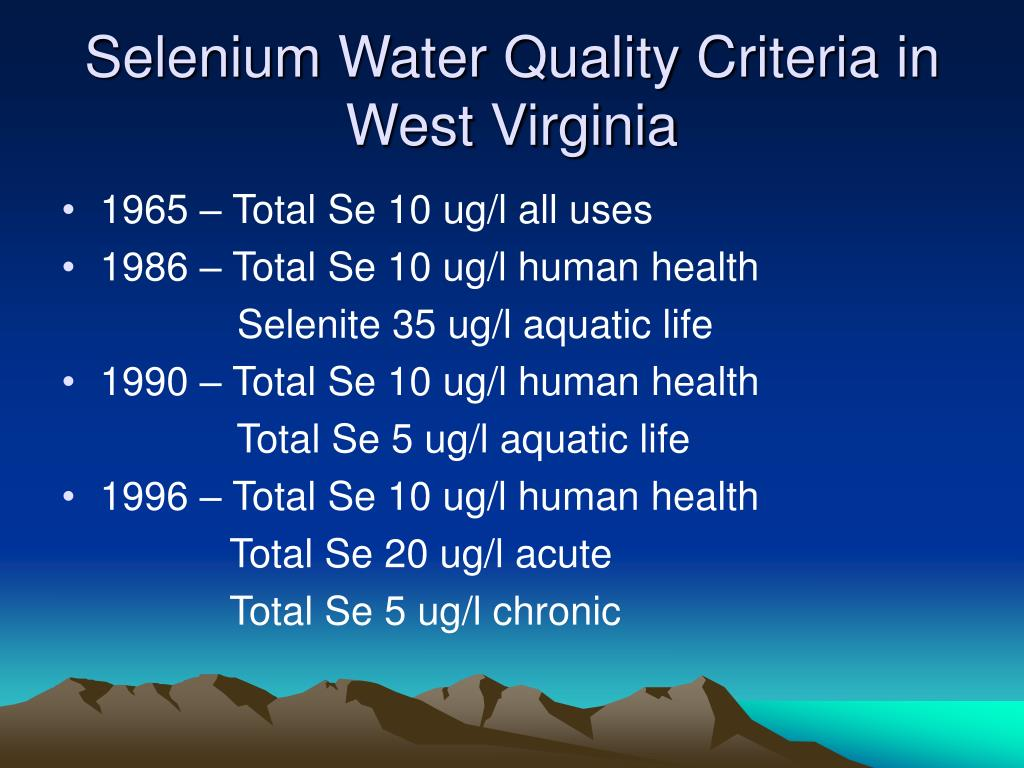 Selenium Water Quality Criteria in West Virginia