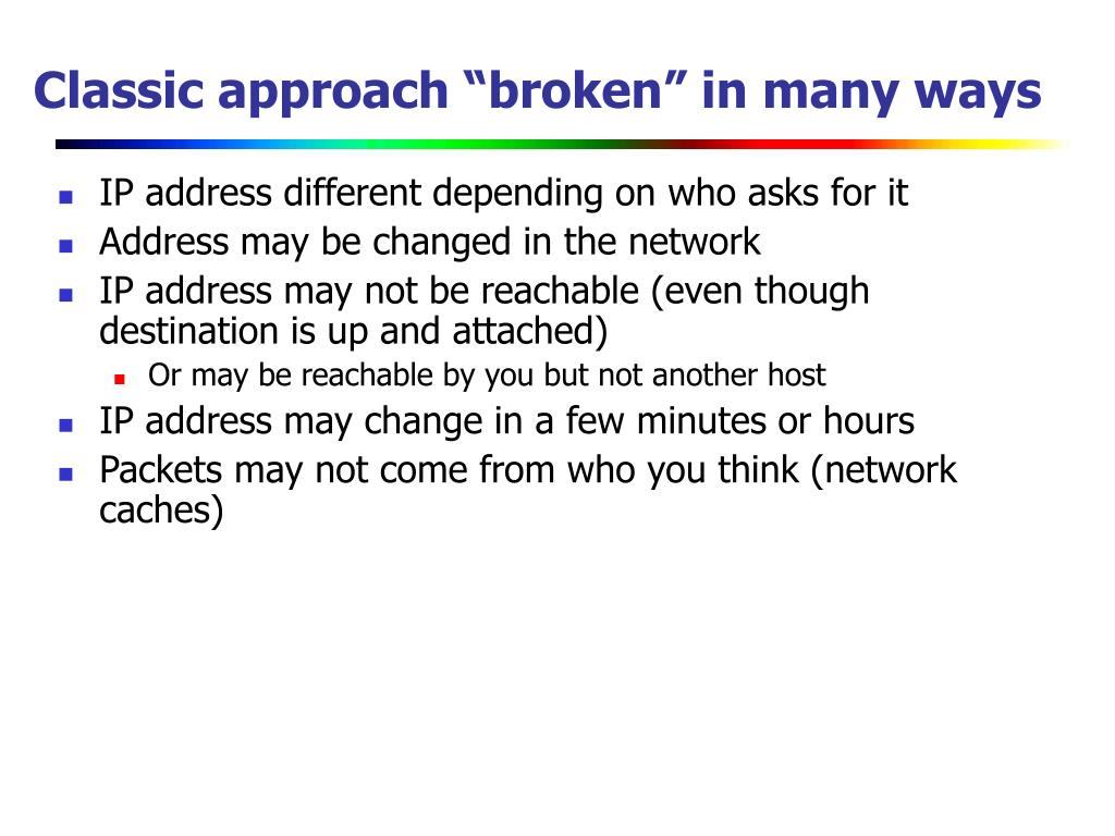 "Classic approach ""broken"" in many ways"