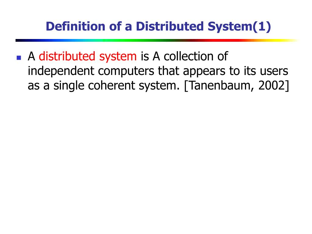 Definition of a Distributed System(1)