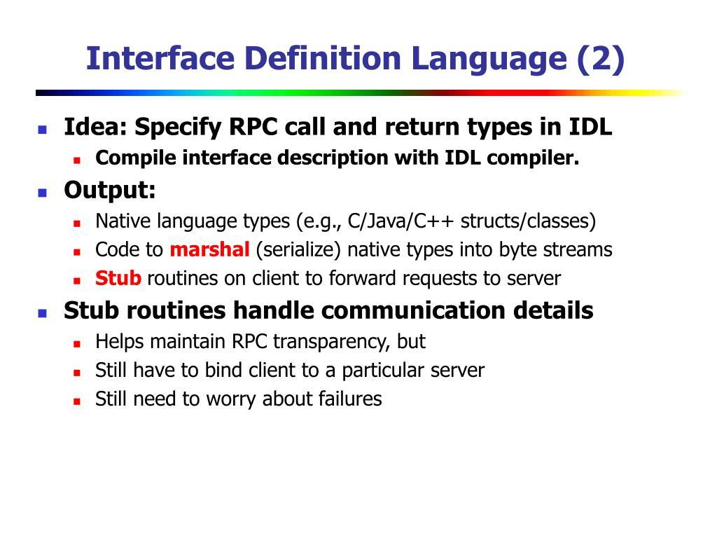 Interface Definition Language (2)