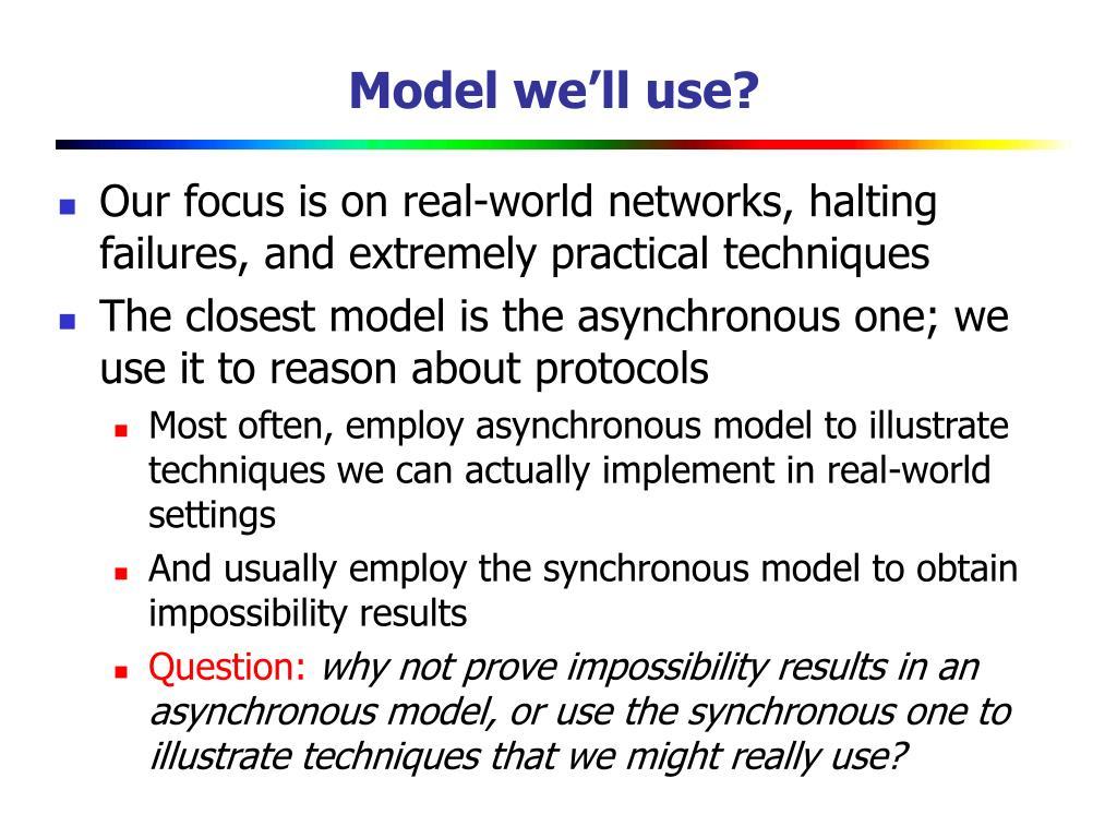 Model we'll use?