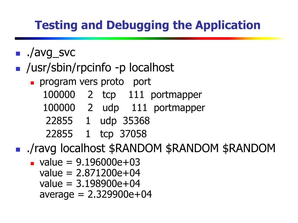 Testing and Debugging the Application