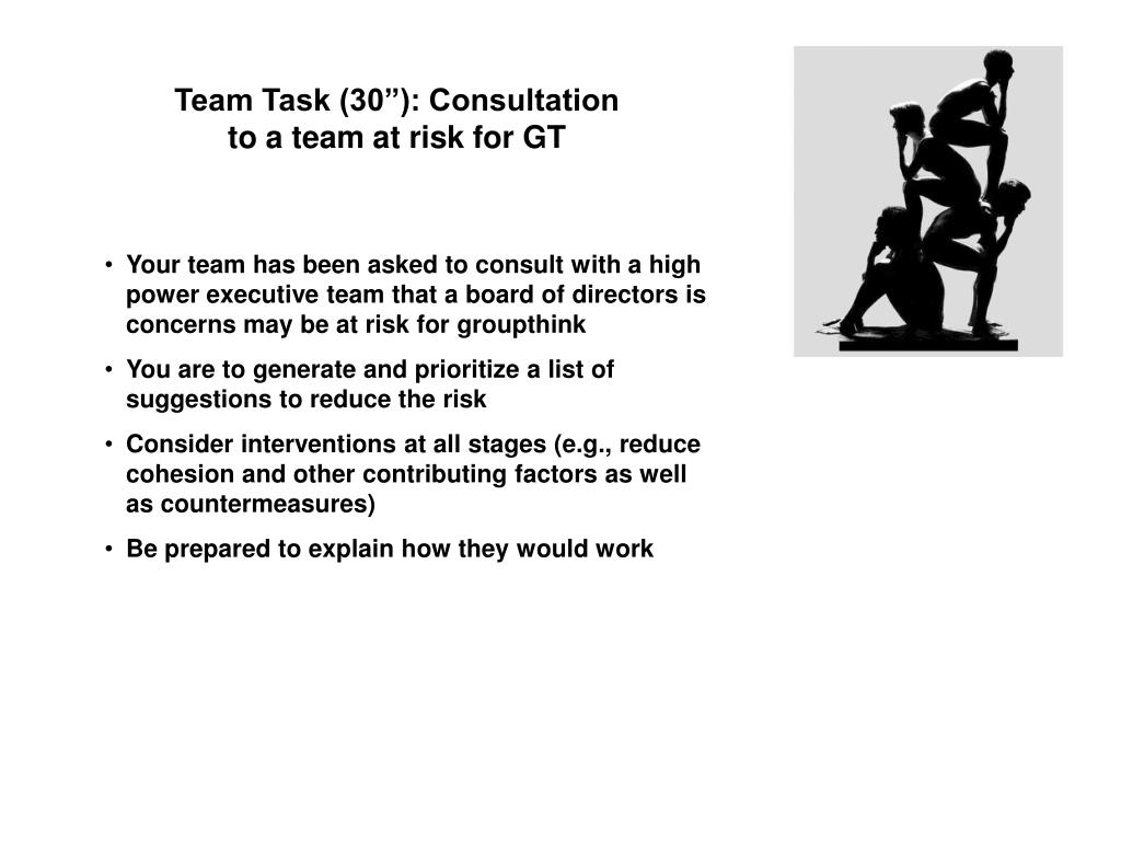 "Team Task (30""): Consultation to a team at risk for GT"