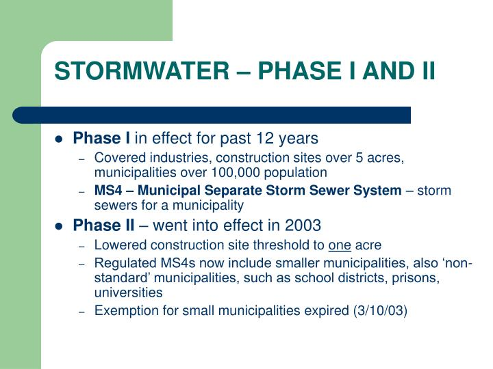 STORMWATER – PHASE I AND II