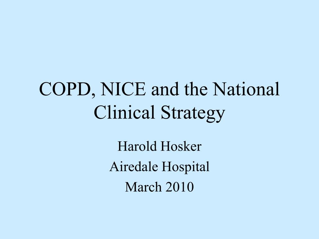 COPD, NICE and the National Clinical Strategy