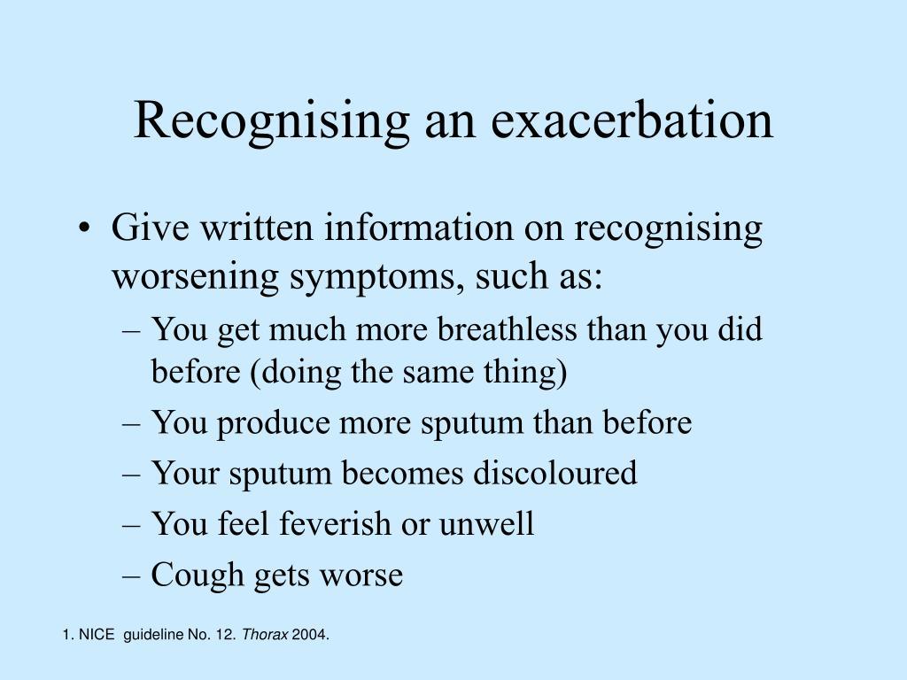 Recognising an exacerbation