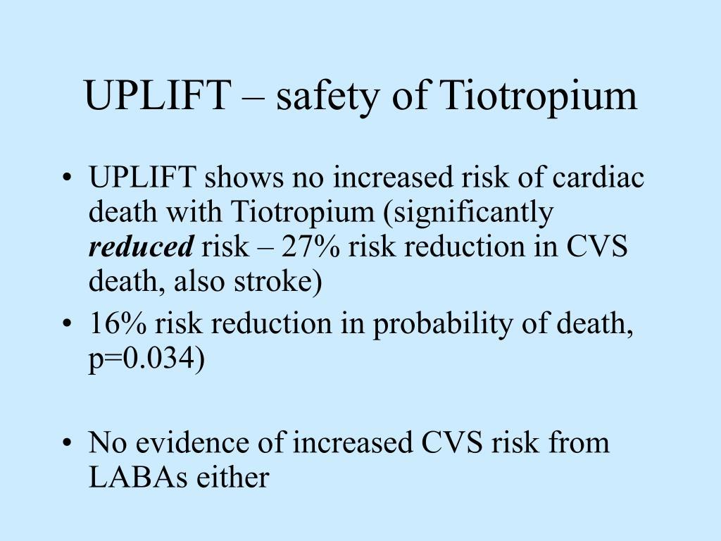 UPLIFT – safety of Tiotropium