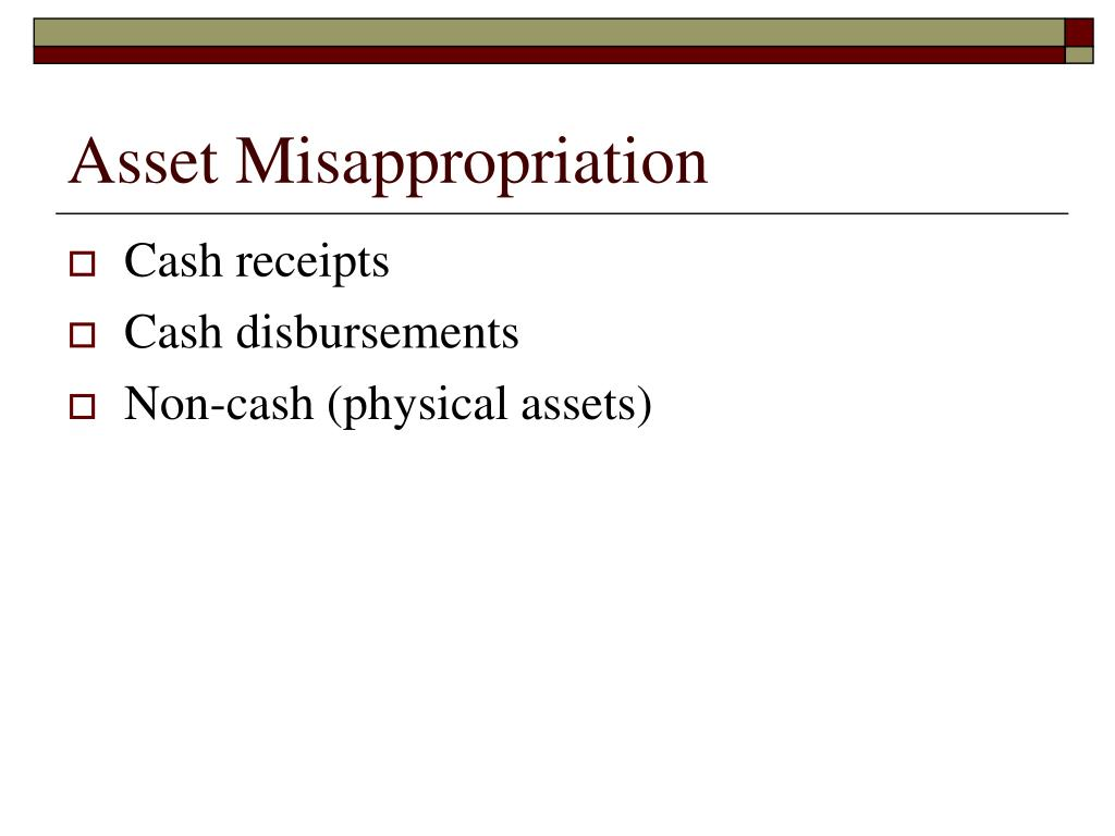 Asset Misappropriation