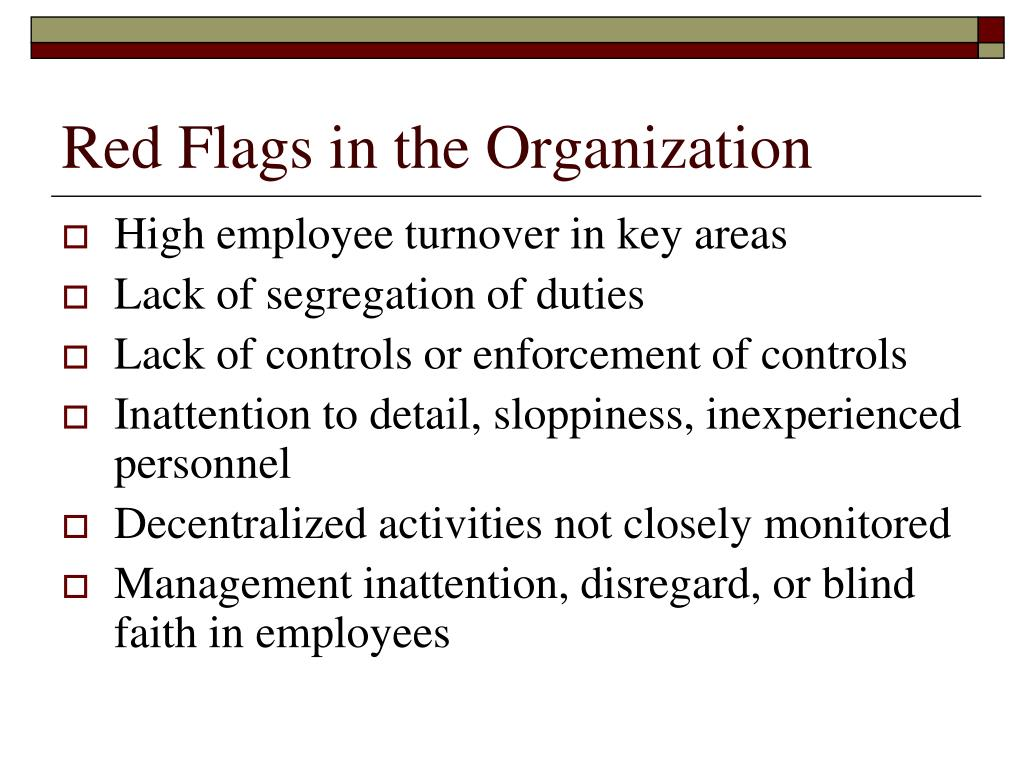 Red Flags in the Organization