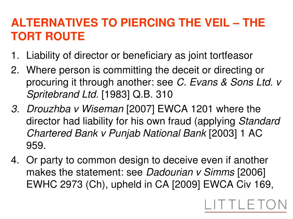 ALTERNATIVES TO PIERCING THE VEIL – THE TORT ROUTE