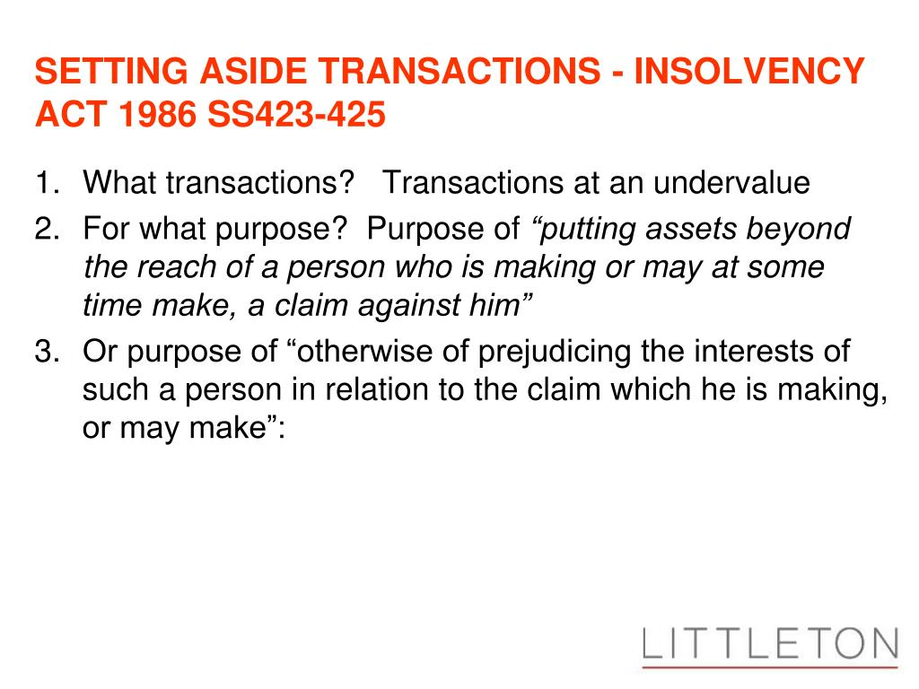 SETTING ASIDE TRANSACTIONS - INSOLVENCY ACT 1986 SS423-425