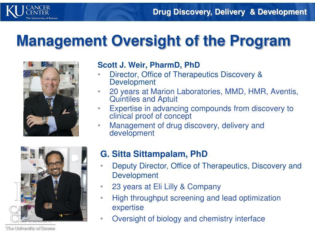 Management Oversight of the Program