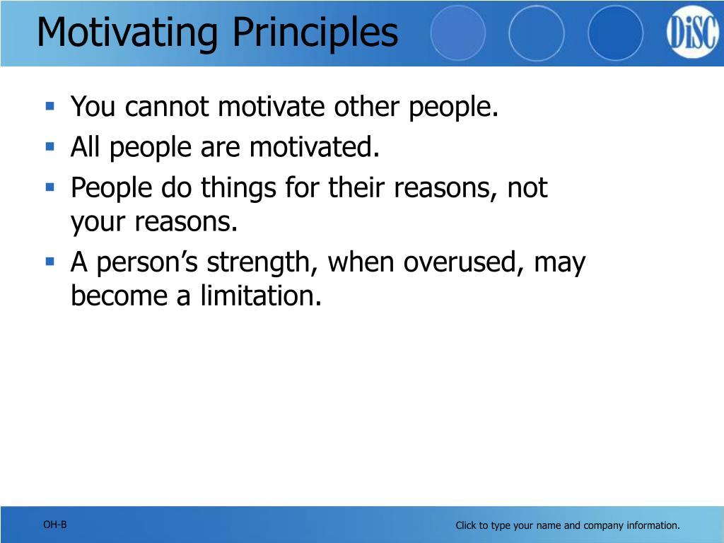 Motivating Principles