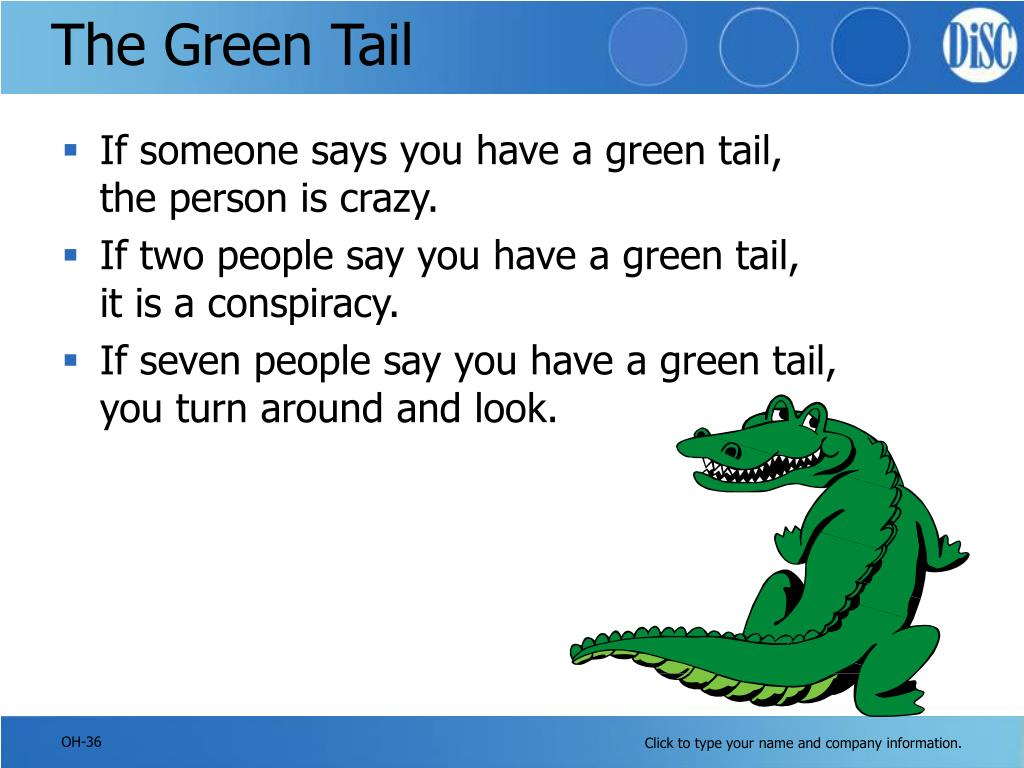 The Green Tail