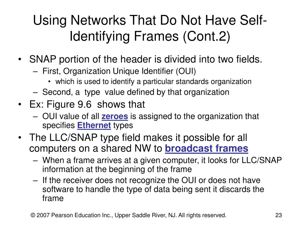 Using Networks That Do Not Have Self-Identifying Frames (Cont.2)