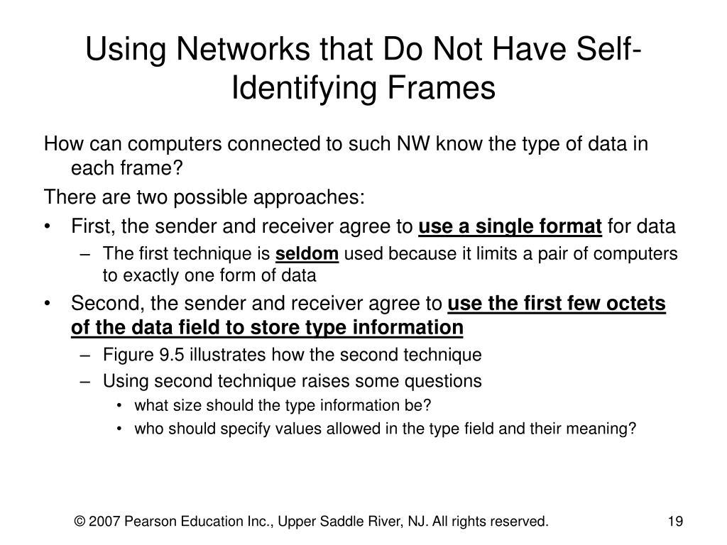 Using Networks that Do Not Have Self-Identifying Frames