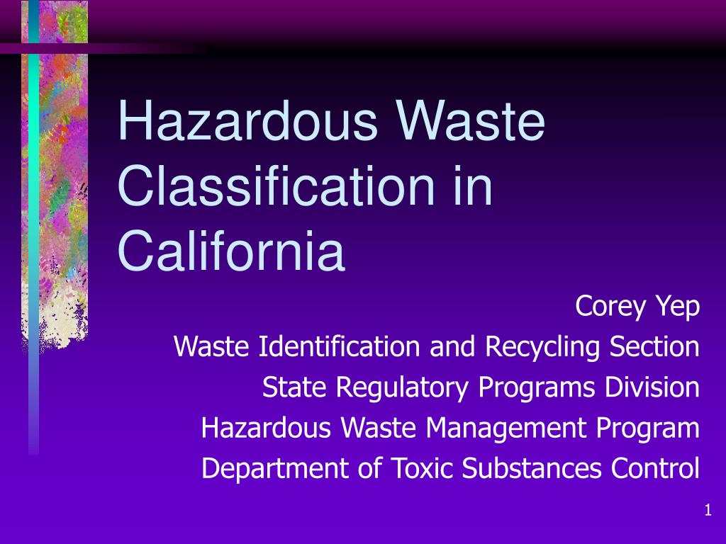 california hazardous waste control law hwcl A ―hazardous waste‖ for the purpose of this analysis, is any hazardous material that is abandoned, discarded, or the transport of hazardous materials through the city of laguna niguel is regulated by the california california's hazardous waste control law (hwcl) was adopted in 1972 and provides the general.
