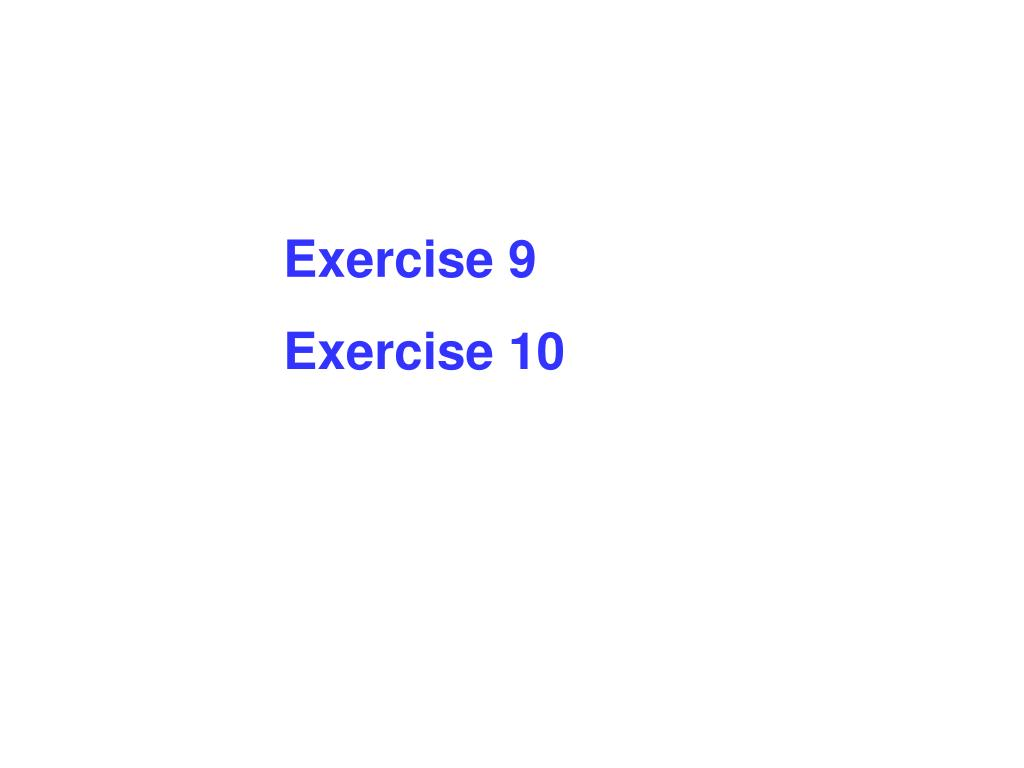 Exercise 9