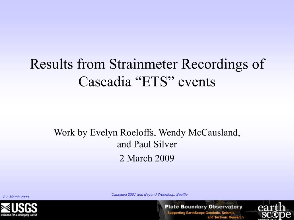 """Results from Strainmeter Recordings of Cascadia """"ETS"""" events"""