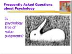 frequently asked questions about psychology4