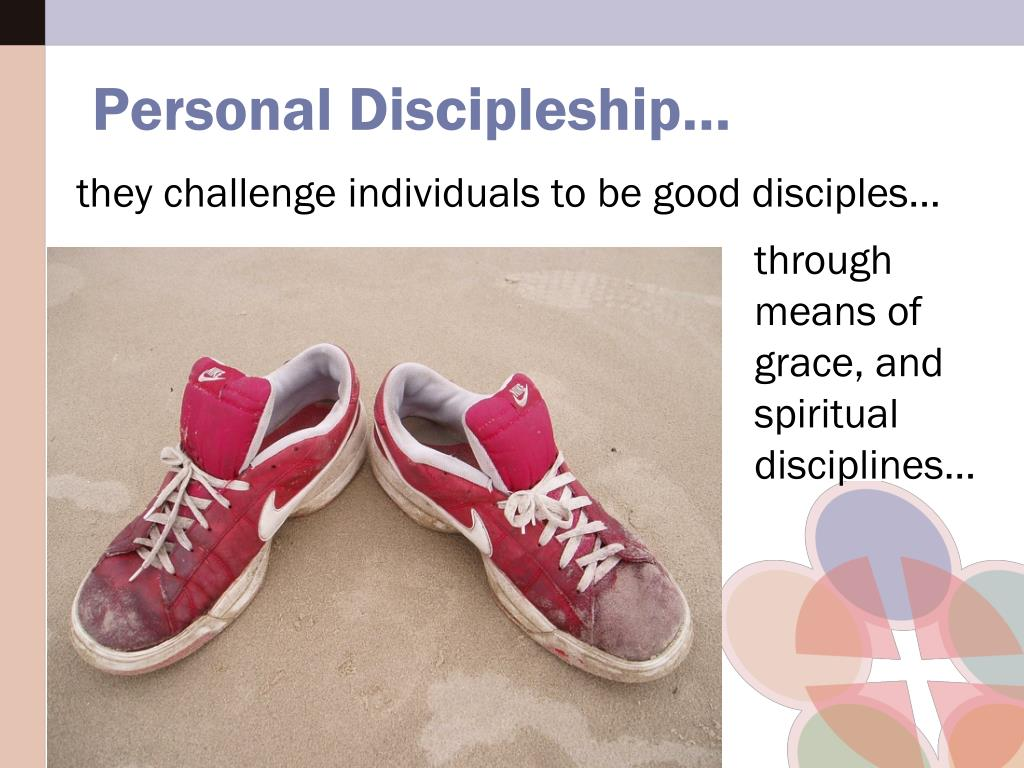 they challenge individuals to be good disciples...