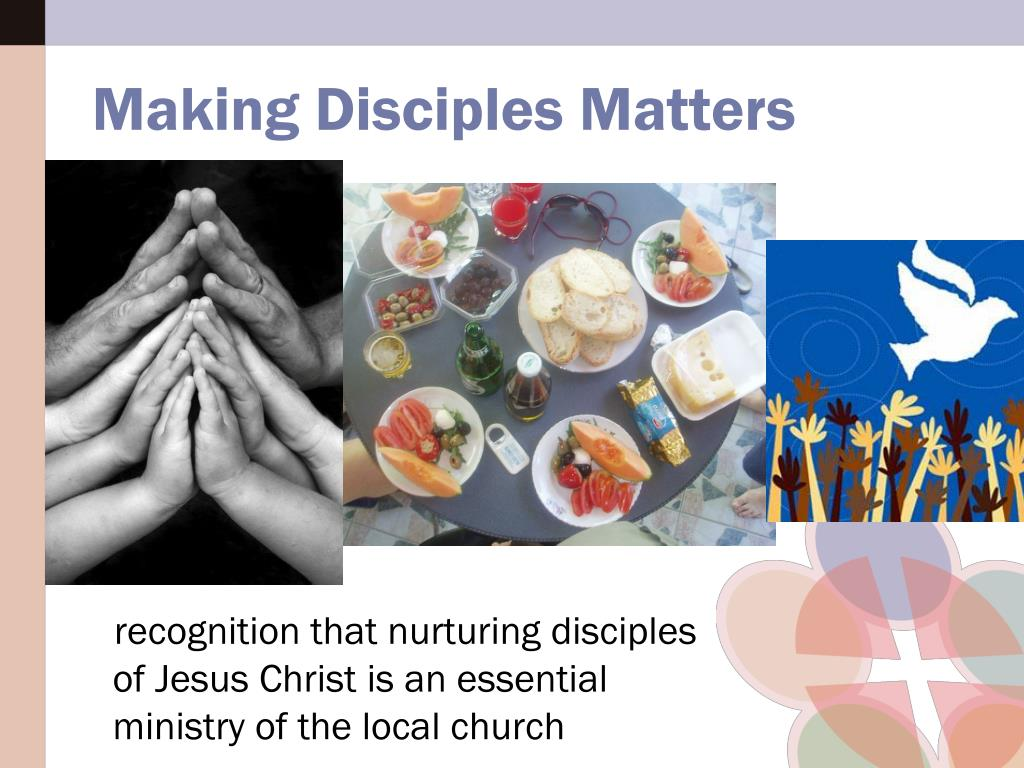 recognition that nurturing disciples of Jesus Christ is an essential ministry of the local church
