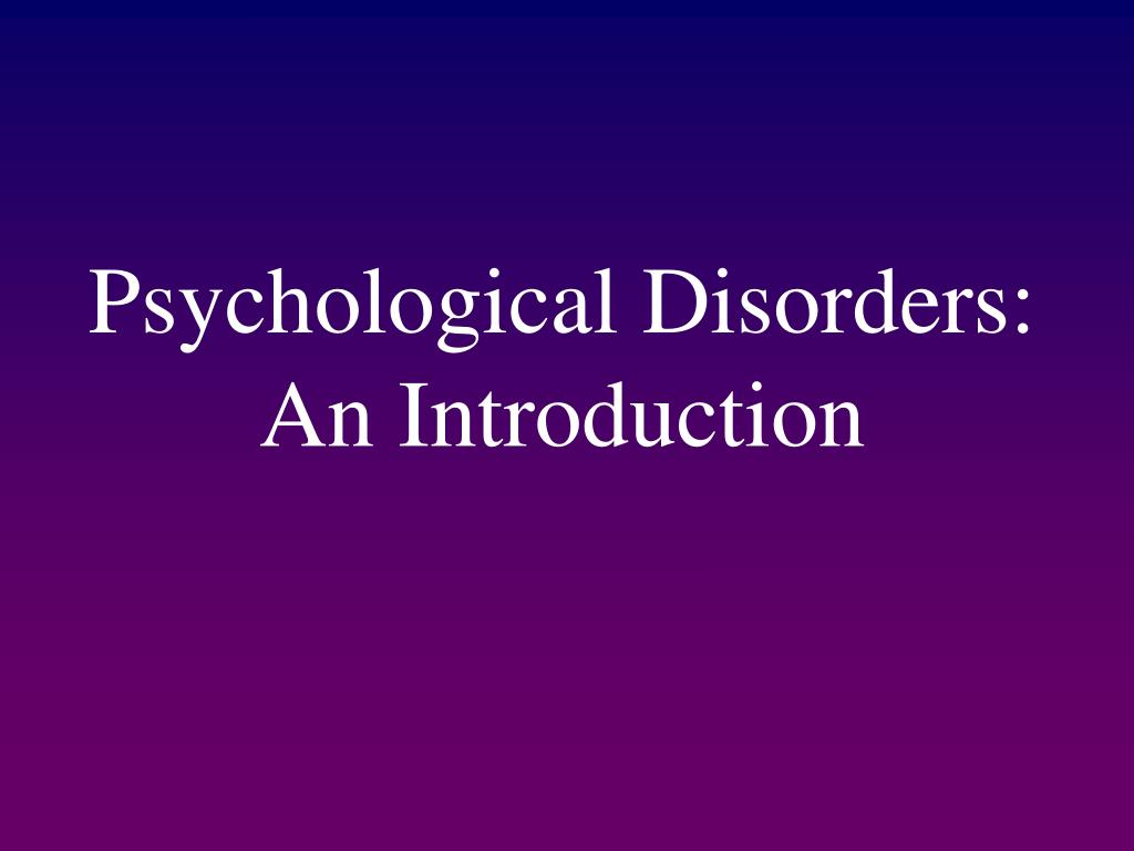 Psychological Disorders: