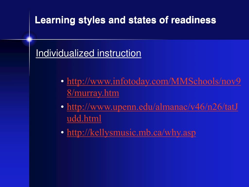 Learning styles and states of readiness