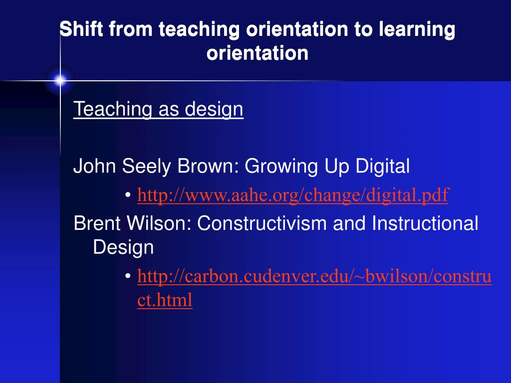 Shift from teaching orientation to learning orientation