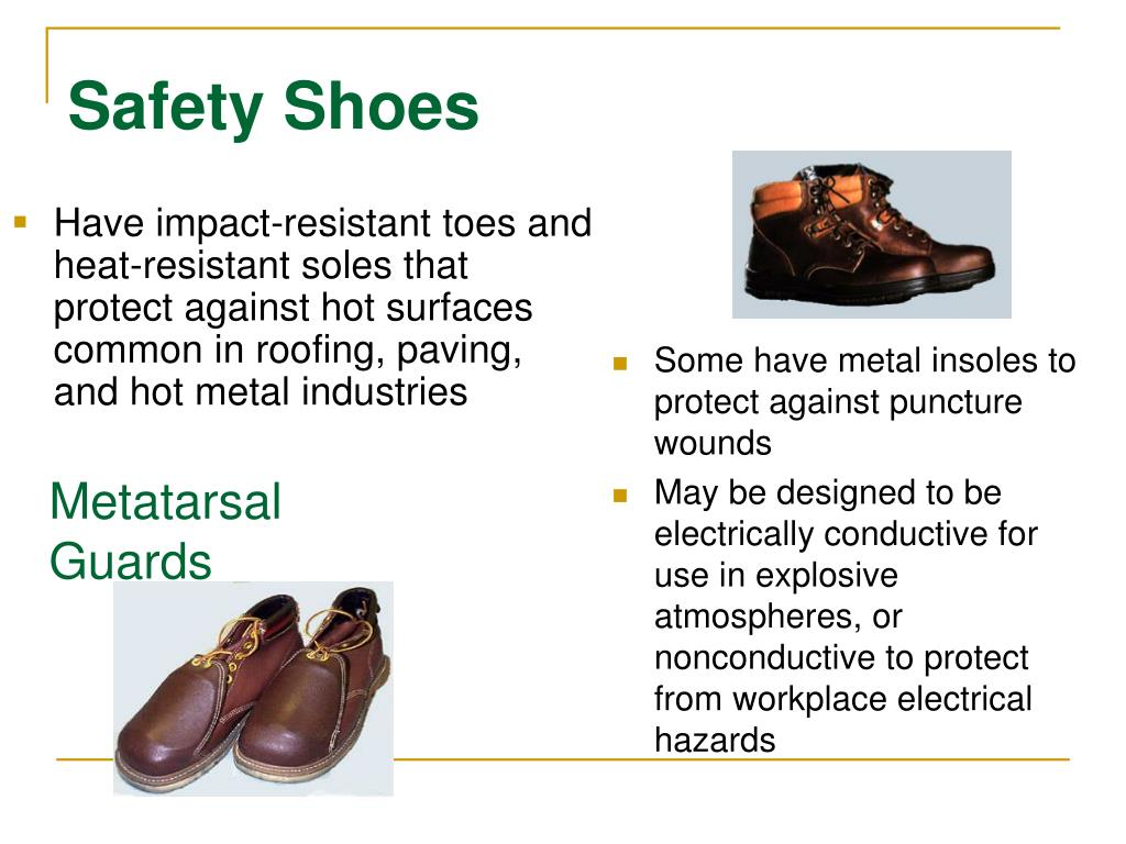Have impact-resistant toes and heat-resistant soles that protect against hot surfaces common in roofing, paving, and hot metal industries