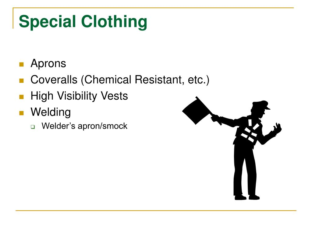 Special Clothing