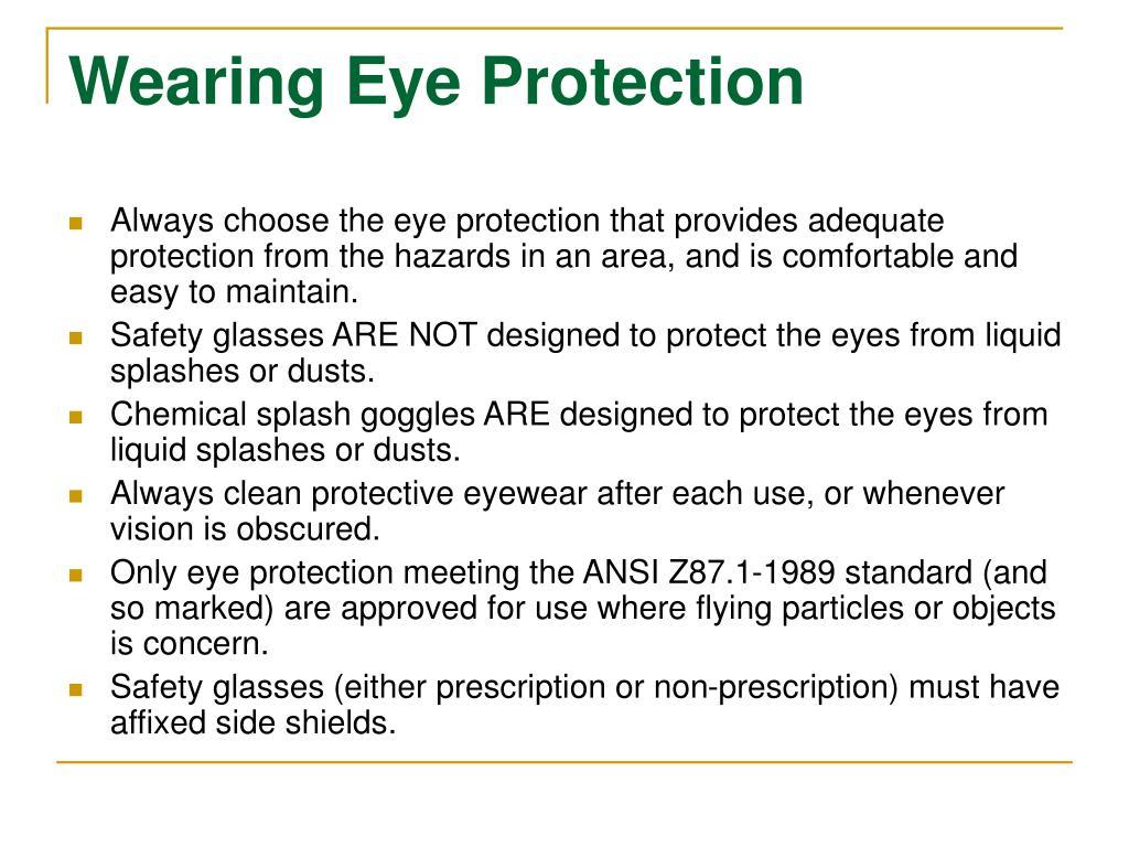 Wearing Eye Protection