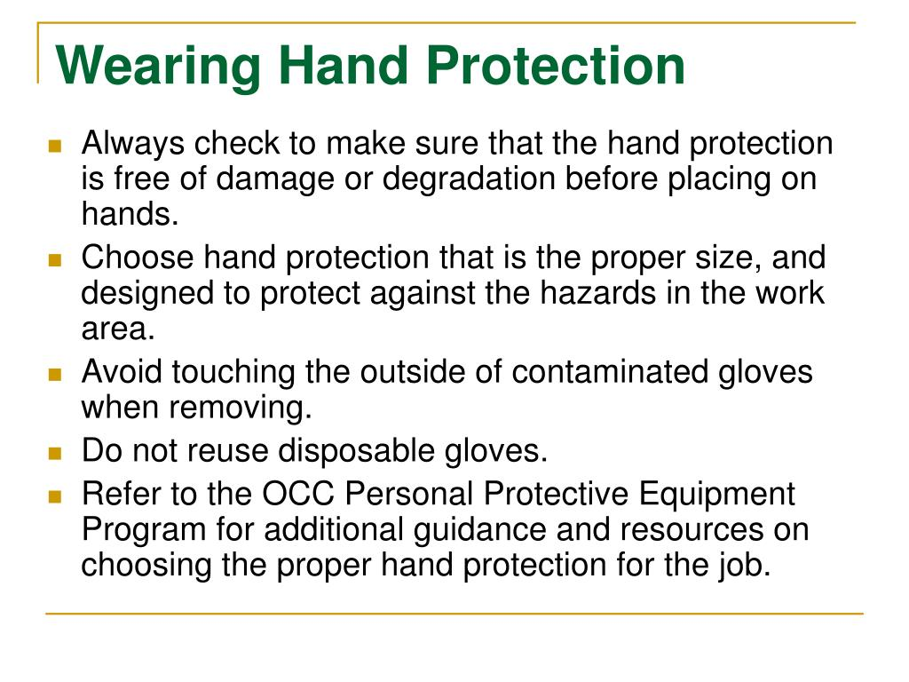 Wearing Hand Protection