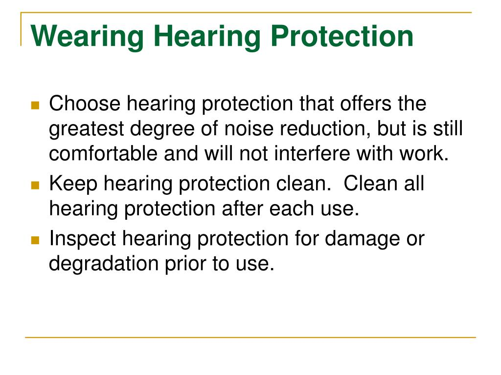 Wearing Hearing Protection