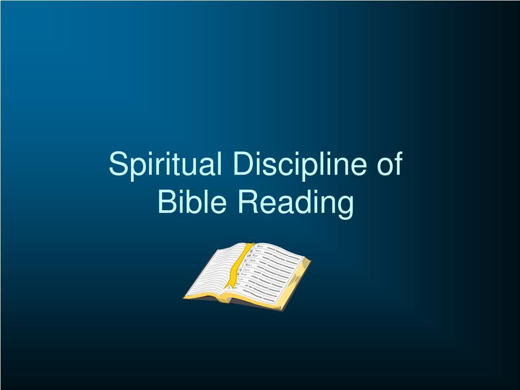 Spiritual Discipline of Bible Reading