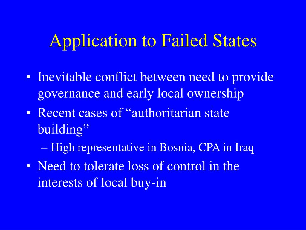 Application to Failed States