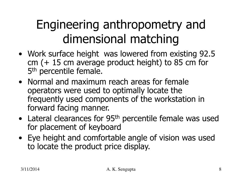 Engineering anthropometry and dimensional matching