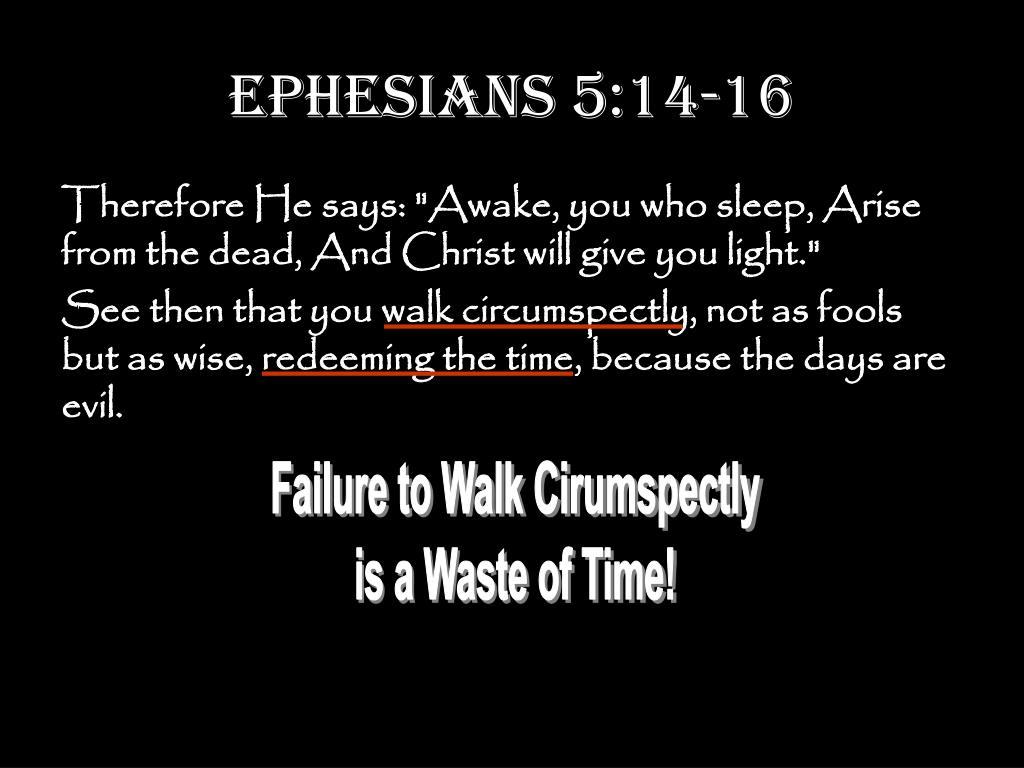 Ephesians 5:14-16