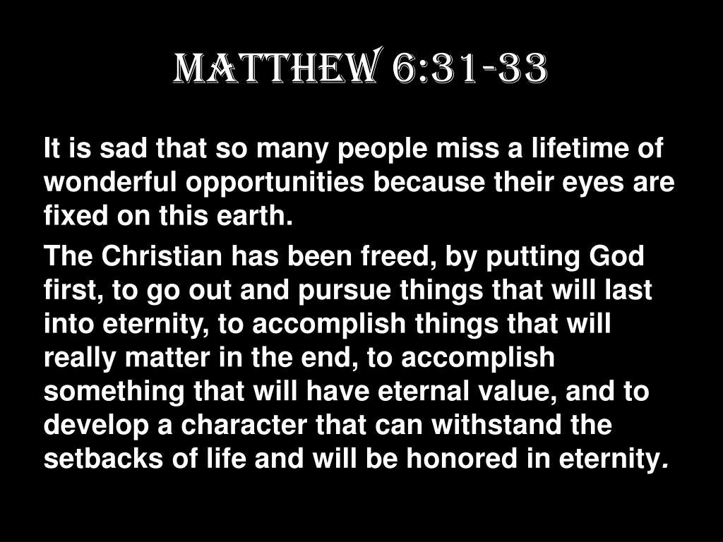 Matthew 6:31-33