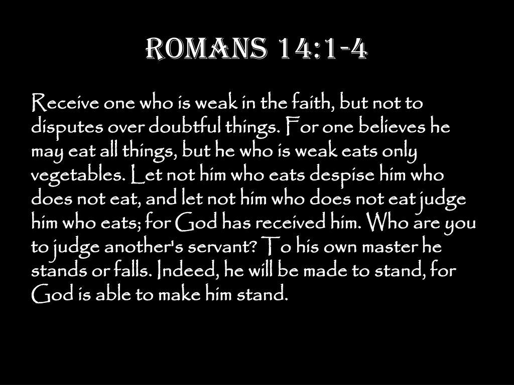 Romans 14:1-4